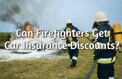 firefighter car insurance discounts