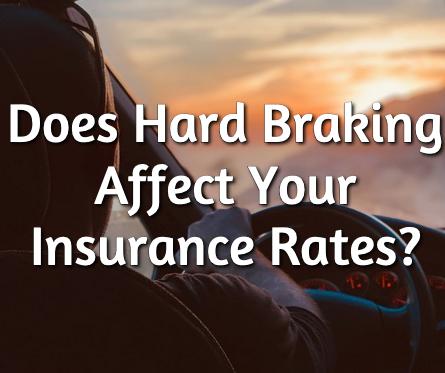 hard braking auto insurance