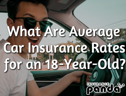 Average Car Insurance Rates for an 18-Year-Old