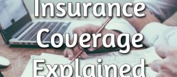 insurance coverage explained