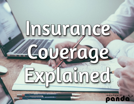 insurance coverage explained