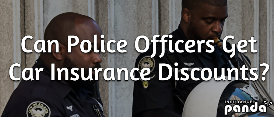 police officer car insurance discounts