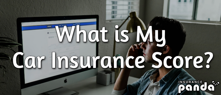 What is My Car Insurance Score?