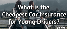 What is the Cheapest Car Insurance for Young Drivers?