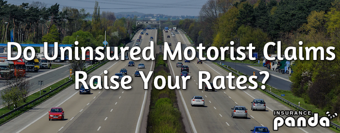 Do Uninsured Motorist Claims Raise Your Rates?