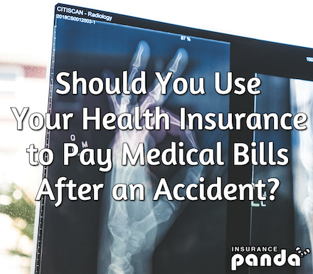 Should You Use Your Health Insurance to Pay Medical Bills After an Accident?