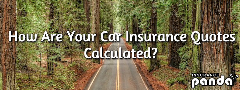How Are Your Car Insurance Quotes Calculated?