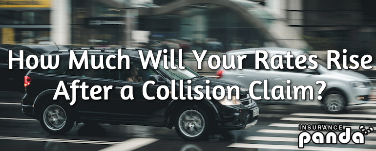 How Much Will Your Rates Rise After a Collision Claim?