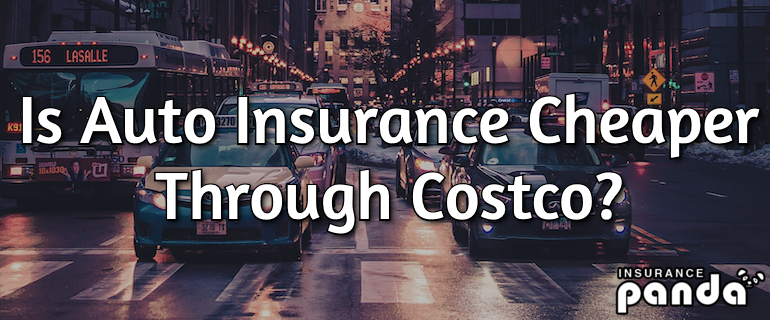 Is Auto Insurance Cheaper Through Costco?