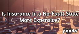 Is Insurance In a No-Fault State More Expensive?