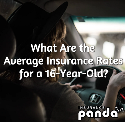 What Are the Average Insurance Rates for a 16-Year-Old?