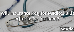 Will Insurance Pay for Medical Bills After an Accident?