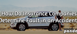 How does insurance determine fault in an accident?
