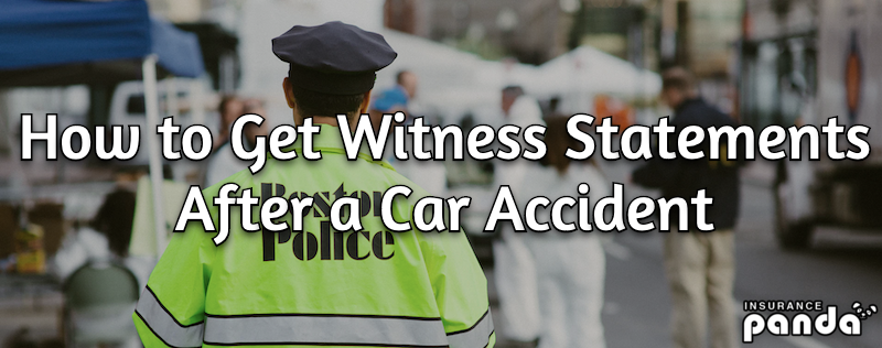 How to Get Witness Statements After a Car Accident