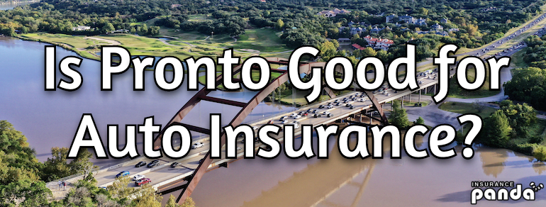 is pronto good for auto insurance