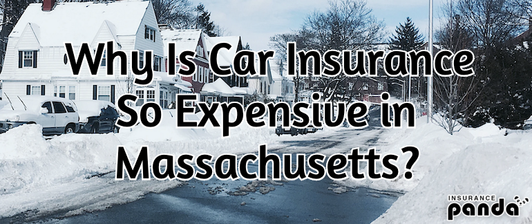 Why Is Car Insurance So Expensive in Massachusetts?