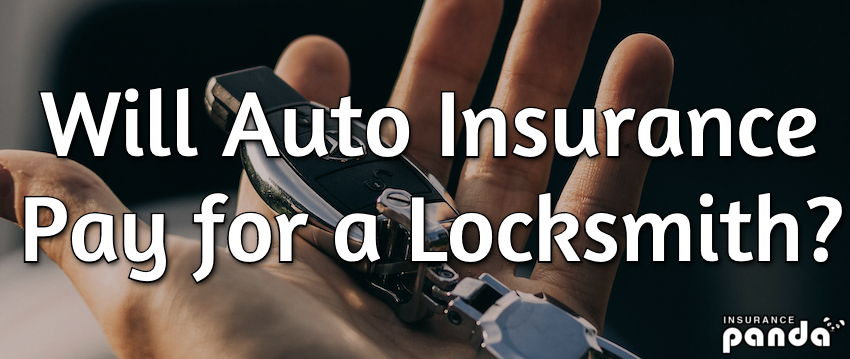 Will Auto Insurance Pay for a Locksmith?