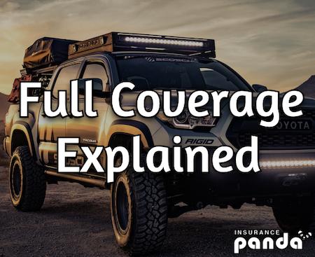 full coverage insurance explained