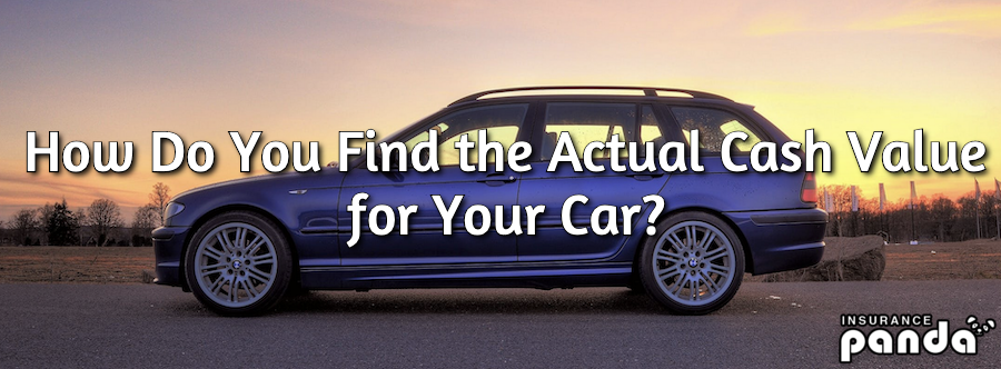 How Do You Find the Actual Cash Value (ACV) for Your Car?