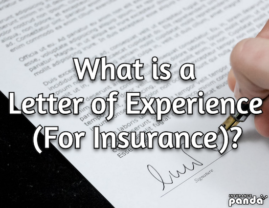 What is a Letter of Experience (For Insurance)?