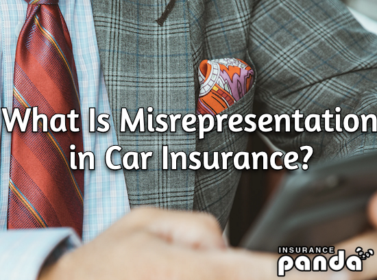 What Is Misrepresentation in Car Insurance?
