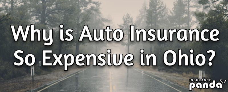 Why is Auto Insurance So Expensive in Ohio?