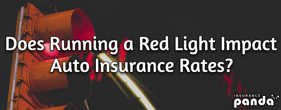 Does Running a Red Light Impact Auto Insurance Rates?