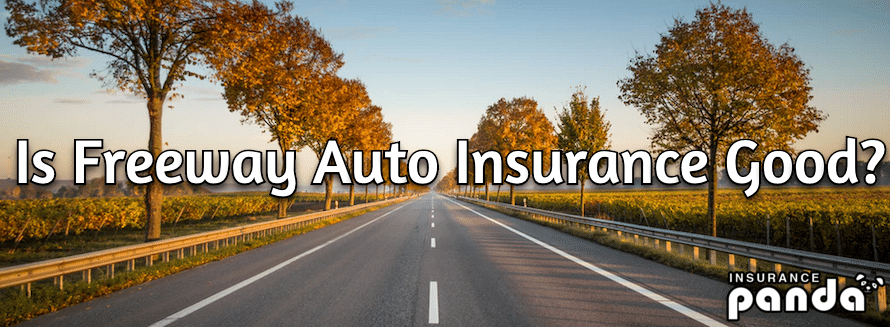 freeway insurance review