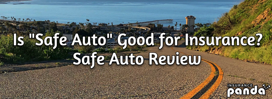 Is Safe Auto Good for Insurance?