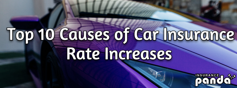 Top 10 Causes of Car Insurance Rate Increases