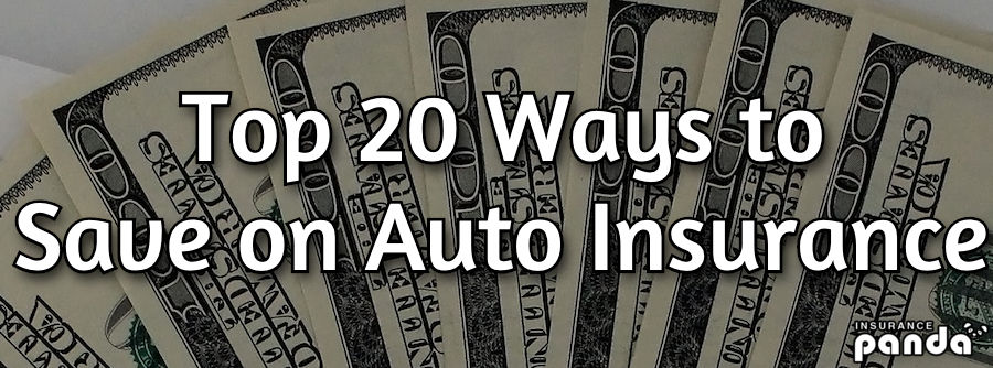 Top 20 Ways to Save on Auto Insurance