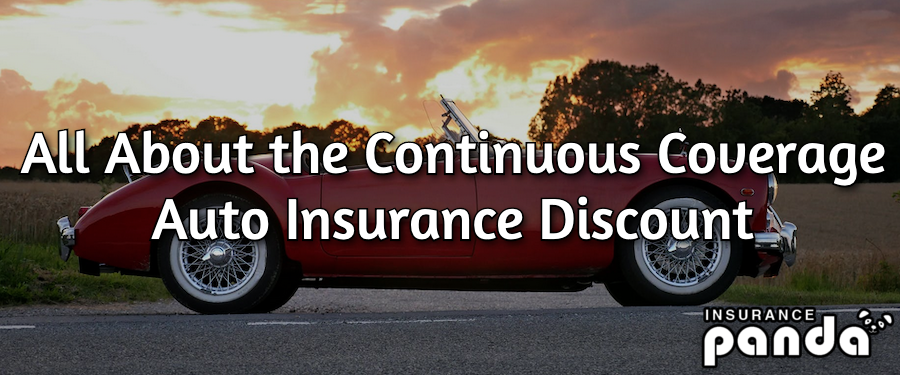 All About the Continuous Coverage Auto Insurance Discount