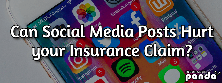 Can Social Media Posts Hurt your Insurance Claim?
