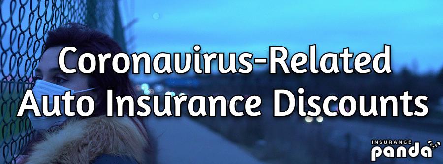 Coronavirus-Related Auto Insurance Discounts