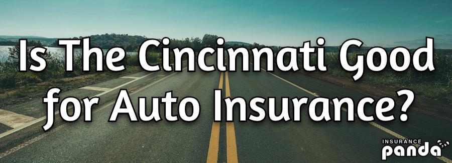 Is The Cincinnati Good for Auto Insurance?