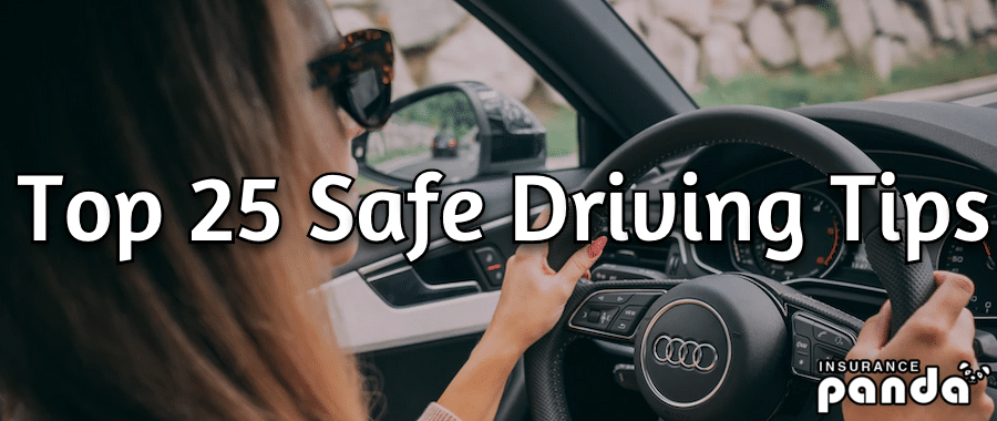 Top 25 Safe Driving Tips
