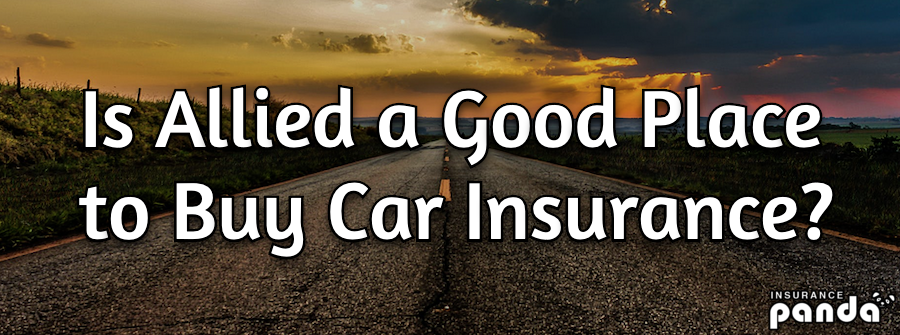 Is Allied a Good Place to Buy Car Insurance?