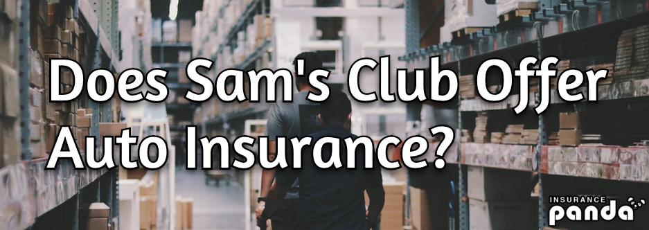 sam's club auto insurance