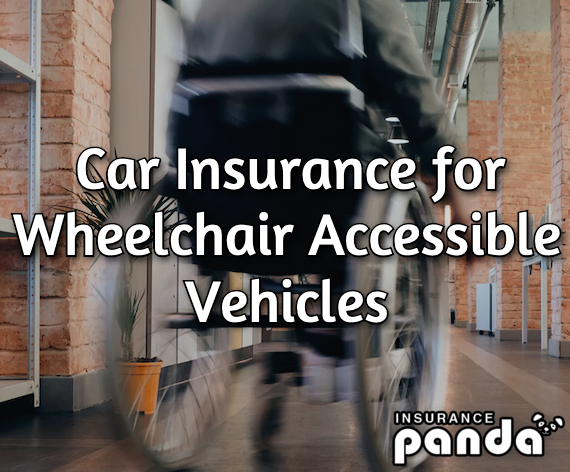 car insurance for wheelchair accessible vehicles