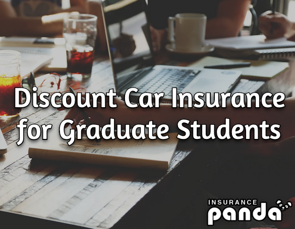Discount Car Insurance for Graduate Students