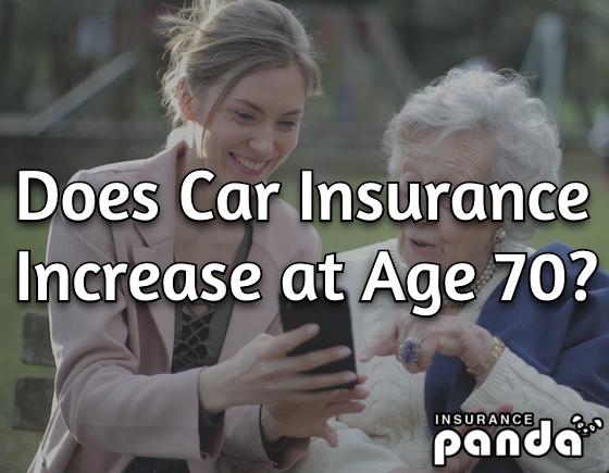 Does Car Insurance Increase at Age 70?