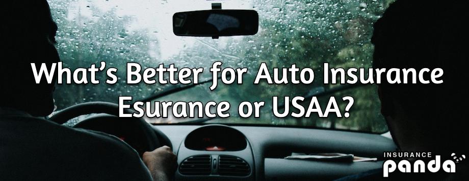 Esurance vs USAA - What's Better for Car Insurance ...