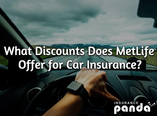 MetLife car insurance discounts