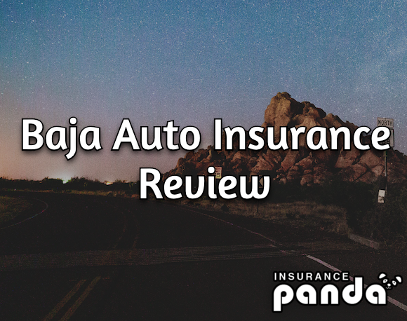 Baja Auto Insurance review