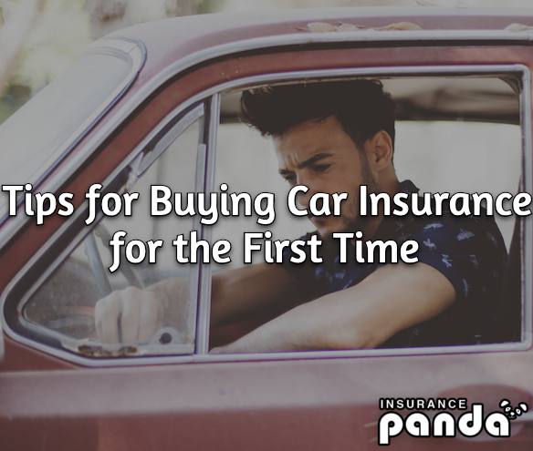 Tips for Buying Car Insurance for the First Time