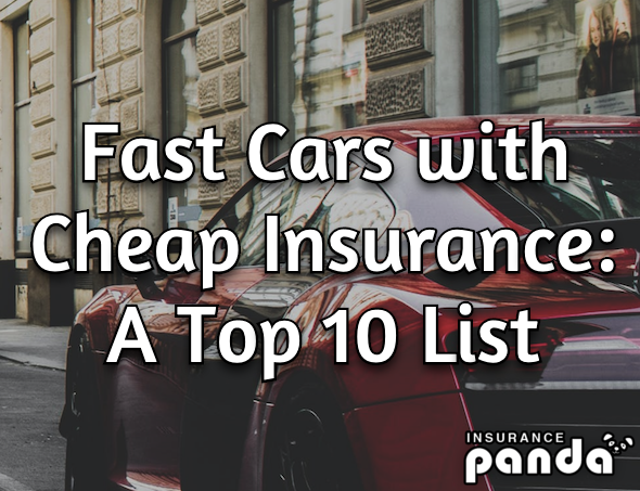 Fast Cars with Cheap Insurance
