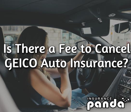 GEICO cancellation fee