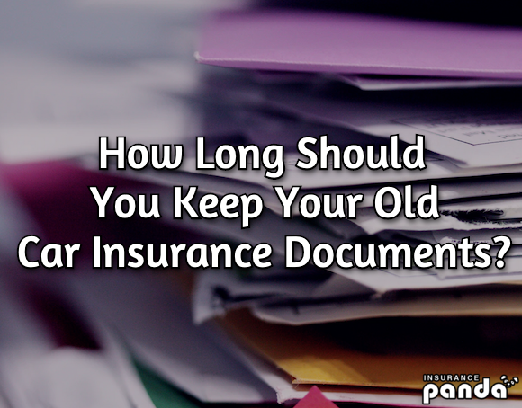 How Long Should You Keep Your Old Car Insurance Documents?