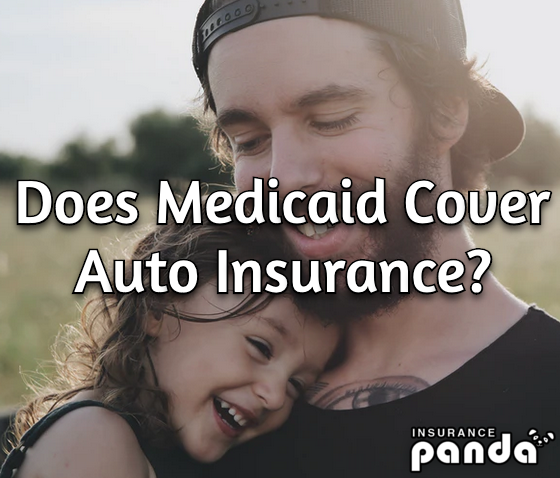 does medicaid cover auto insurance