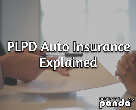 PLPD auto insurance explained